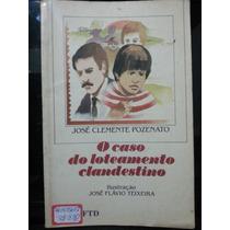 Livro: Pozenato, José C. - O Caso Do Loteamento Clandestino