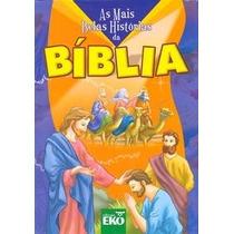 Livro As Mais Belas Histórias Da Bíblia Editora Eko
