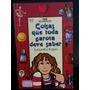 Livro: Rugen, Samantha - Coisas Que Toda Garota Deve Saber