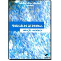 Português Do Sul Do Brasil: Variação Fonológica