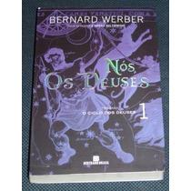 Nós Os Deuses Bernard Werber 1 Livro Novo