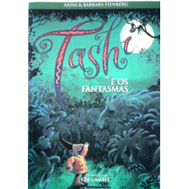 Tashi E Os Fantasmas / Anna Barbara Fienberg