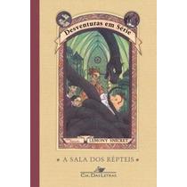 A Sala Dos Répteis - Volume 2 - Série Desventuras Em Série