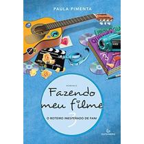 Livro Fazendo Meu Filme 3 - O Roteiro Inesperado De Fani