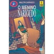 O Menino Narigudo - 4ª Edição