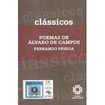 Poemas De Álvaro Campos - Fernando Pessoa - Frete Grátis