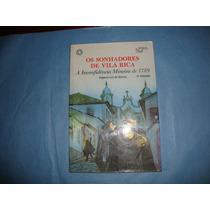 Os Sonhadores De Vila Rica - Edgard Luiz De Barros