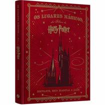 Os Lugares Mágicos Dos Filmes De Harry Potter Livro Hogwarts