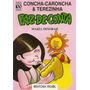 Livro:para Ler - Concha - Caroncha E Terezinha Faz De Conta