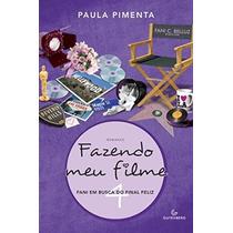 Livro Fazendo Meu Filme 4 - Fani Em Busca Do Final Feliz