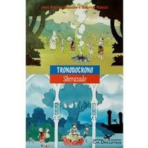 Livro-tronodocrono / Sherazade -peça De Teatro- Frete Gratis