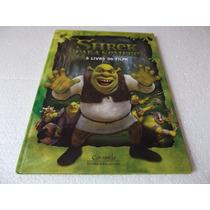 Livro Shrek Para Sempre : O Livro Do Filme