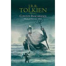 Livro - Contos Inacabados - J. R. R. Tolkien Novo E Lacrado