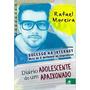 Diário De Um Adolescente Livro Rafael Moreira