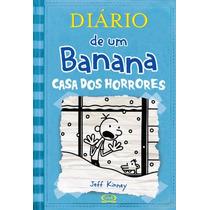 Diário De Um Banana - Vol 6 - Casa Dos Horrores