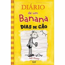 Livro - Diário De Um Banana: Dias De Cão - Volume 4