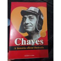 Livro Chaves - A História Oficial Ilustrada Chespirito