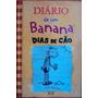 Diário De Um Banana Dias De Cão Jeff Kinney Antonio Macedo