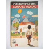Livro- Tempo De Menino- Domingos Pellegrini- Frete Gratis