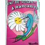 Nancilia Pereira Entre Rosas...a Margarida 1995 Autografado