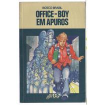 Office-boys Em Apuros - Bosco Brasil