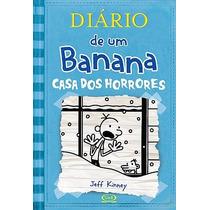 Diário De Um Banana, Vol.6 - Casa Dos Horrores