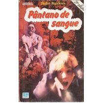 Pântano De Sangue, Pedro Bandeira, 1987