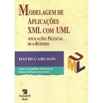 Modelagem De Aplicações Xml Com Uml. Aplicações Práticas De