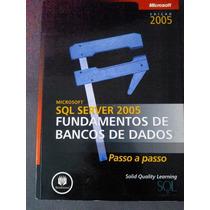 Sql Server 2005 - Fundamentos De Banco De Dados