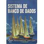 Sistema De Banco De Dados - Terceira Edição