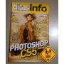 Revista Dicas Info ¿ Photoshop Cs5 - Edição 86