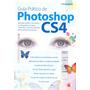 Guia Prático De Photoshop Cs4, Ed. Digerati