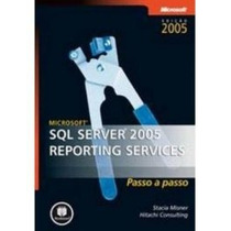 Livro Microsoft Sql Server 2005 Reporting Services
