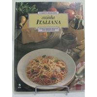 O Gosto Brasileiro: Cozinha Italiana - Editora Globo
