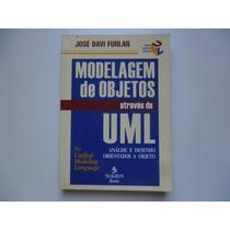Livro: Modelagem De Objetos Através Da Uml, De José Furlani