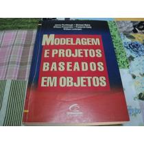 Modelagem E Projetos Baseados Em Objetos - Campus - 652 Pág
