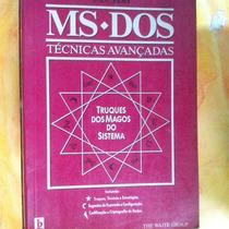 Livro Ms Dos - Técnicas Avançadas __
