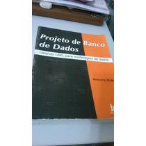 Livro Projeto De Banco De Dados - Usando Uml P/ Modelagem