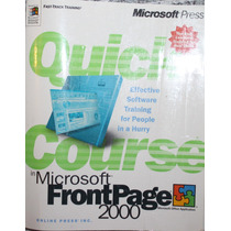 Quick Course In Microsoft Frontpage 2000