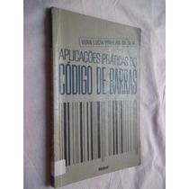 Livro - Aplicações Práticas Do Código De Barras