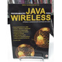Livro - Programação Java Para Wireless - Érico Tavares M.