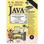 Java Como Programar + C++ Como Programar + Aprendendo C++