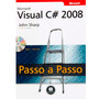 Livro Visual C# 2008 Oficial Microsoft
