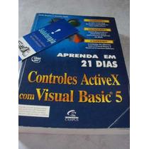Aprenda Em 21 Dias Controles Active X Com Visual Basic 5