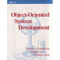 Object-oriented System Development - Dennis De Champeaux