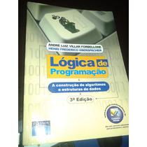 Lógica De Programação:a Construção De Algoritmos E Estrutura