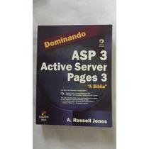 Dominando Asp 3 Active Server Pages 3 A Bíblia