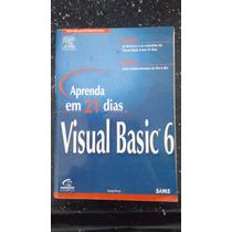 Livro Aprenda Em 21 Dias Visual Basic 6