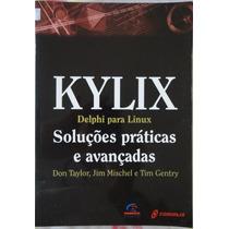 Kylix Delphi Para Linux Don Taylor Jim Mischel E Tim Gentry