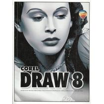 Corel Draw 8 - Guia Do Usuário - Pague Com Cartão - Promoção